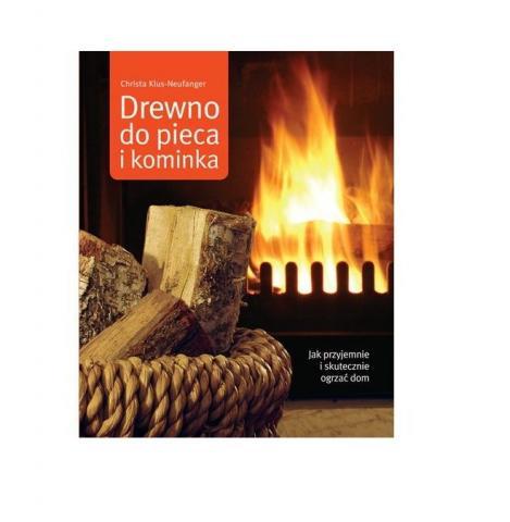 Książka: Drewno Do Pieca i Kominka